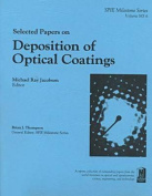 Selected Papers on Deposition of Optical Coatings