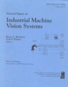 Selected Papers on Industrial Machine Vision Systems