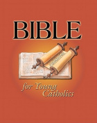 Bible for Young Cath/ Cloth
