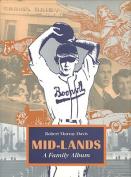 Mid-Lands: A Family Album