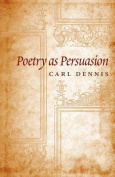 Poetry as Persuasion (Life of Poetry