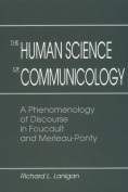 The Human Science of Communicology