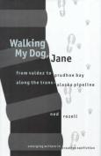 Walking My Dog Jane