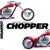 The Art of the Chopper
