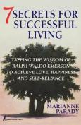 7 Secrets for Successful Living