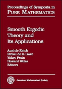 Smooth Ergodic Theory and Its Applications