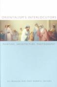 Orientalism's Interlocutors