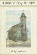 Theology of Money (New Slant