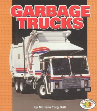Garbage Trucks (Pull Ahead Books (Paperback))
