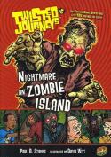 Nightmare on Zombie Island (Twisted Journeys