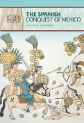 The Spanish Conquest of Mexico