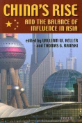 China's Rise and the Balance of Influence in Asia (Security Continuum