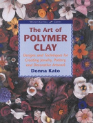The Art of Polymer Clay