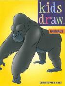 Kids Draw Animals (Kids Draw)