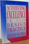 Achieving Excellence in Your Design Practice
