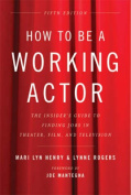How to be a Working Actor