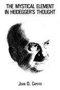 The Mystical Element in Heidegger's Thought