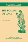 The Idol and Distance