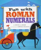 Fun with Roman Numerals