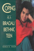 Coping as a Biracial/Biethnic Teen