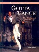 Gotta Dance!