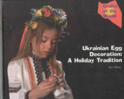 Ukrainian Egg Decoration - a Holiday Tradition