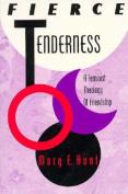 Fierce Tenderness
