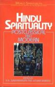 Hindu Spirituality II: Postclassical and Modern