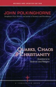Quarks, Chaos & Christianity