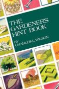 The Gardener's Hint Book
