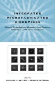 Integrated Microfabricated Biodevices