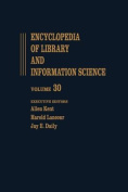 Encyclopedia of Library and Information Science: Volume 30 - Taiwan