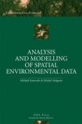 Analysis and Modelling of Spatial Environmental Data