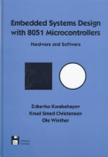 Embedded Systems Design with 8051 Microcontrollers Hardware and Software