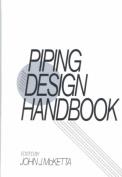 Piping Design Handbook