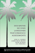 Designing Second Language Performance Assessments