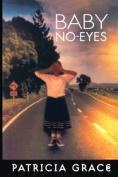 Grace: Baby No-Eyes