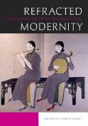 Refracted Modernity