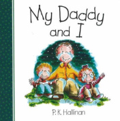 My Daddy and I [Board book]