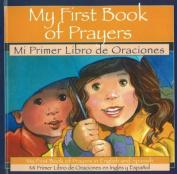 My First Book of Prayers / Mi Primer Libro de Orcaciones