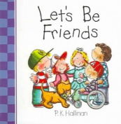 Let's be Friends [Board book]