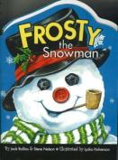 Frosty the Snowman [Board Book]