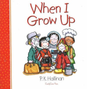 When I Grow Up [Board book]