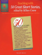 "Teaching with ""50 Great Short Stories"