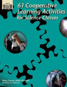 61 Cooperative Learning Activities for Science Classes