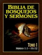 Biblia de Bosquejos y Sermones-RV 1960-Mateo 1:1-16:12  [Spanish]