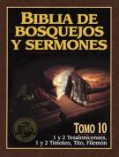 Biblia de Bosquejos y Sermones-RV 1960-1 y 2 Tesalonicenses, 1 y 2 Timoteo, Tito, Filemon  [Spanish]