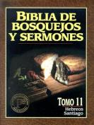 Biblia de Bosquejos y Sermones-RV 1960-Hebreos/Santiago = The Preacher's Outline and Sermon Bible [Spanish]