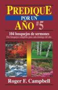 Predique Por Un Ano #5  [Spanish]