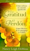 Gratitude / Forgiveness [Spanish]